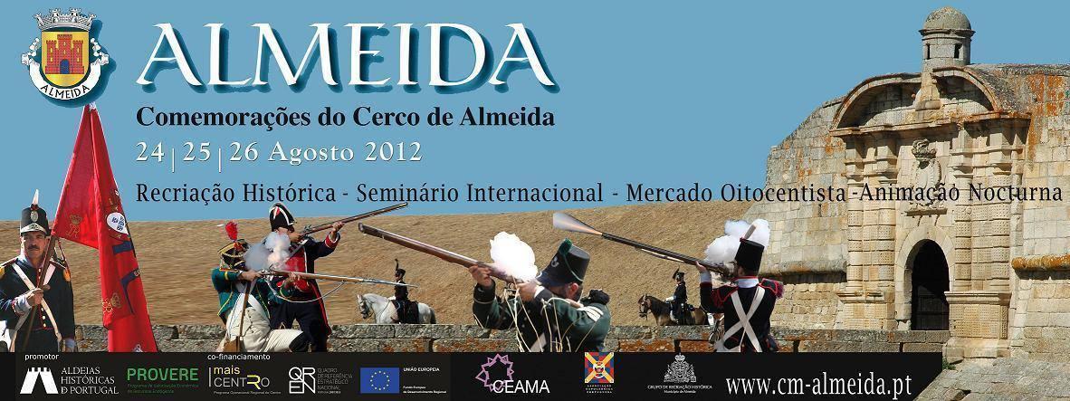 VIII Recriação Histórica do Cerco de Almeida 2012